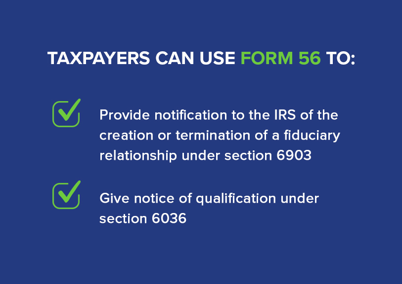 irs form 56 uses