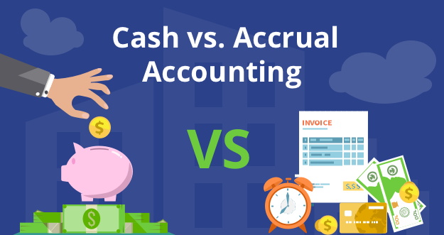 Cash Basis Accounting vs Accrual Accounting