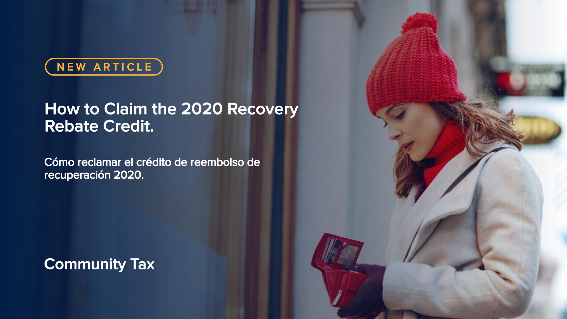 Cómo reclamar el crédito de reembolso de recuperación 2020